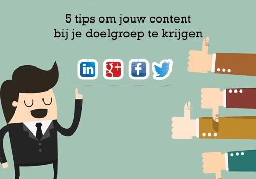 content-en-social-media-5-tips-om-je-content-bij-je-doelgroep-te-krijgen.png