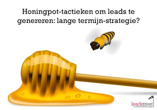 advies-voor-wie-vandaag-zijn-leads-gewoon-aankoopt-honingpot-strategie